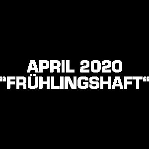 April 2020 - Frühlingshaft
