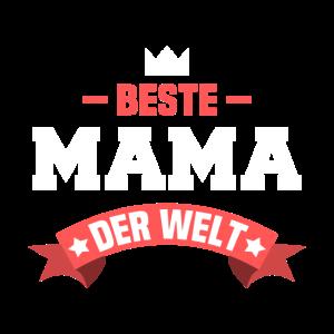 Beste Mama der Welt Geschenkidee Muttertag