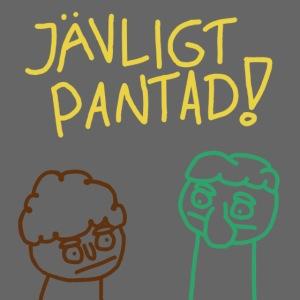 Jävligt Pantad!