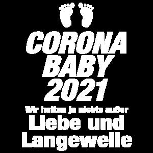 Corona Baby 2021 Liebe Langeweile Virus Babyfüße