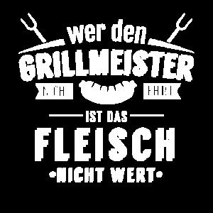 Grillmeister Fleisch grillen Spruch Geschenkidee