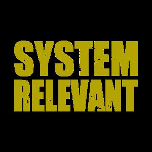 System Relevant I Lustig Quarantäne Home Office