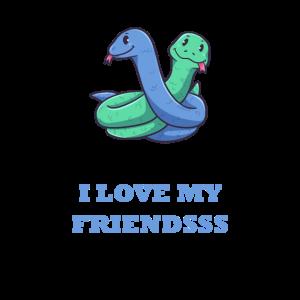 I Love My Friends Schlange Freundschaft