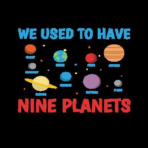 Lustiger Nerdy Früher hatten wir neun Planeten Wissenschaft