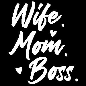 Wife Mom Boss Mama Mutter Mami Muttertag Geschenk