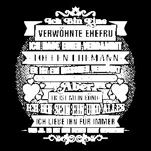 Verwöhnte Ehefrau Hochzeit T-Shirt Geschenk