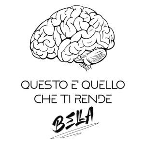QUESTO TI RENDE BELLA