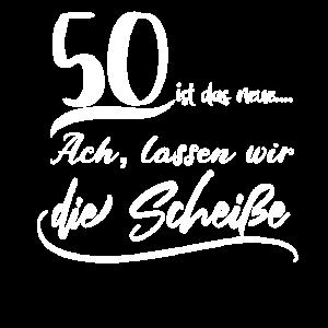 50 Runder Geburtstag Witzige Sprüche Geschenk