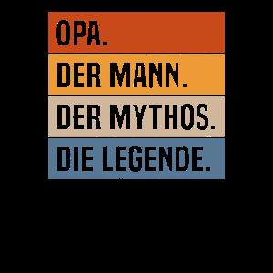 Opa der Mann der Mythos die Legende Großvater