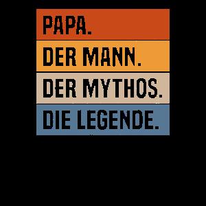 Papa der Mann der Mythos die Legende Vater Papi