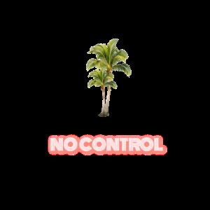 KEINE KONTROLLE