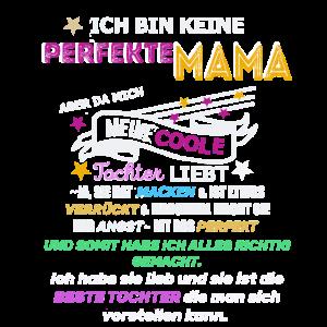 Keine perfekte Mama Spruch