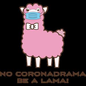 No Coronadrama be a Lama!