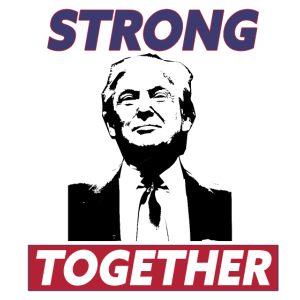 Strong Together by Trump