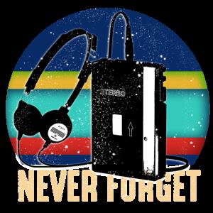 never forget walkman