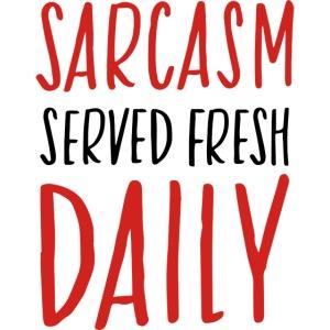 sarcasm served fresh daily