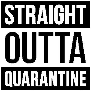 STRAIGHT OUTTA QUARANTINE | VINTAGE GRUNGE