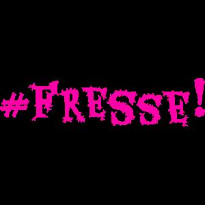 #FRESSE!
