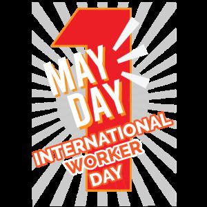 MAI TAG Internationaler Arbeitertag