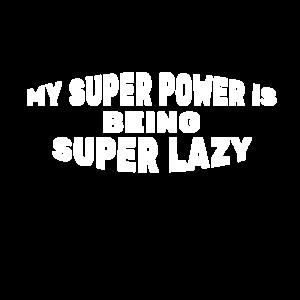 Super Faulheit