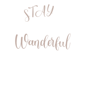 Stay Wanderful