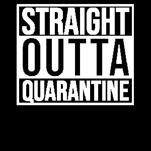 Straight Outta Quarantine Virus Quarantäne 2020