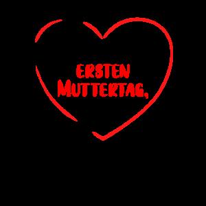 ALLES GUTE ZUM ERSTEN MUTTERTAG, Mama - Geschenk