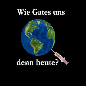 Wie Gates uns den heute weiss