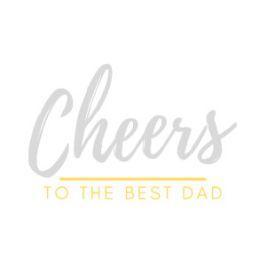 Vatertag | Spruch | Cheers To The Best Dad