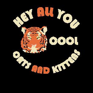 Hey all du coole Katzen und Kätzchen Shirt Tiger King