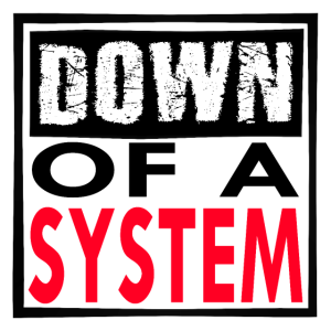 Down of a System - Black Edition
