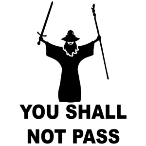You shall not pass Covid - 19!