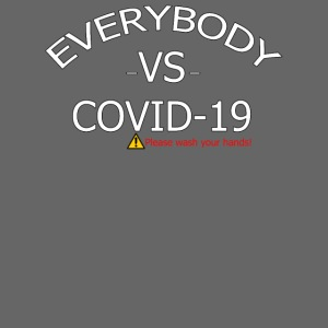EVERYBODY VS COVID 19