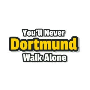 Dortmund - Never Walk Alone