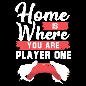 Zuhause Ist Wo Du Spieler Eins Bist