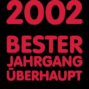 18. Geburtst 2002 Bester Jahrgang Überhaupt
