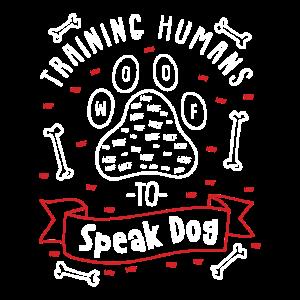 Hundetrainer Geschenk - Menschen trainieren