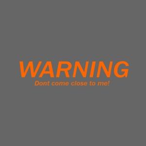 Corona Warning T-shirt