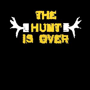 Die Jagd ist vorbei Junggesellenabschied Jagdliebhaber Geschenk
