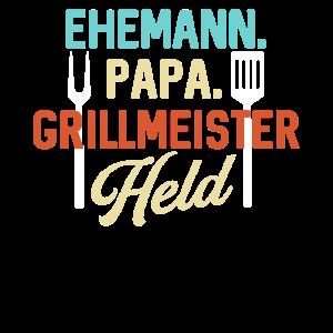 Ehemann Papa Grillmeister Held