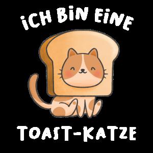 Ich Bin Ein Katzen Toast süßes Kätzchen