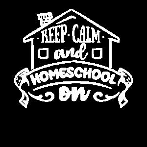 keep calm homeschool on Zu Hause lernen Homeoffice