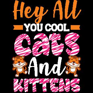 Hey all du coole Katzen und Kätzchen - süßer Tiger
