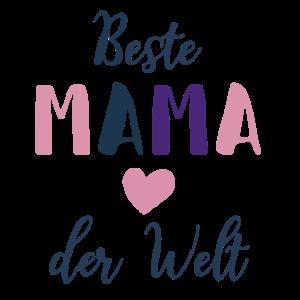 Beste Mama der Welt - Muttertags Geschenk