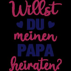 Heiratsantrag Mama Willst du meinen Papa heiraten?