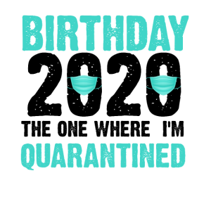 Geburtstag 2020 Corona Virus Quarantäne