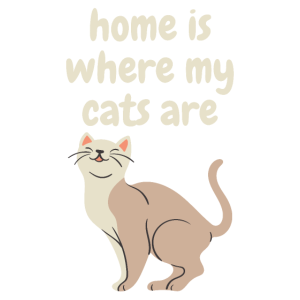 Home Is Where My Cats Are