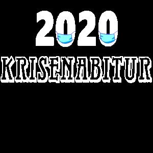 2020 Krisenabitur Mundschutz,Shirt Abschluss Motto