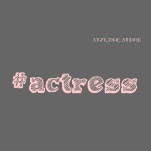 #ACTRESS #2