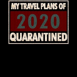 Meine Reisepläne für 2020 unter Quarantäne gestellt